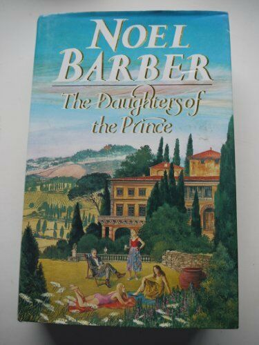 1 of 1 - The Daughters of the Prince,Noel Barber