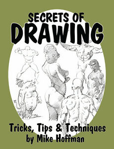 SECRETS-OF-DRAWING-How-To-DIY-Figure-Drawing-Art-Book-by-Mike-Hoffman