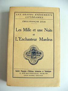 E-F-JULIA-LES-1001-NUITS-amp-L-039-ENCHANTEUR-MARDRUS-1935-EO-N-SUR-PUR-FIL