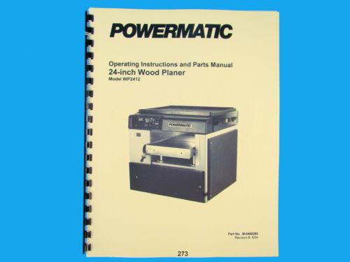 "Powermatic  Model WP2412  24/"" Planer Operating  Instruct /& Parts Manual *273"