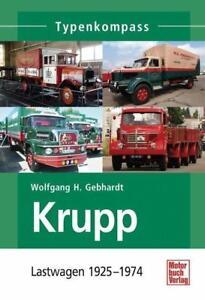 W. H. Gebhardt KRUPP Lastwagen 1925-1974 Typenkompass  Frontlenkerbas<wbr/>is  NEU