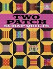 Two Patch Scrap Quilts by Pat Yamin, Yamin (Paperback / softback, 2011)