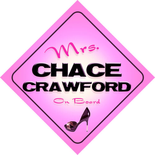 Mrs Chace Crawford on Board Baby Pink Car Sign
