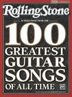 Rolling Stone 34 Selections from the 100 Greatest Guitar Songs of All Time by Alfred Publishing Co Inc.,U.S.(Paperback / softback)