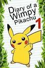 Pokemon Go: Diary of a Wimpy Pikachu by Red Smith (Paperback / softback, 2016)