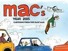Mac's Year: Cartoons from the Daily Mail: 2015 by Spellbinding Media (Paperback, 2015)