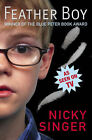 Feather Boy by Nicky Singer (Paperback, 2004)