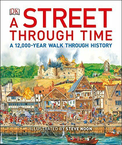 A Street Through Time (History), Noon, Steve 1409376443