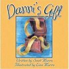 Danni's Gift 9781424175406 by Scott Morro Book