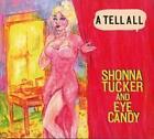 A Tell All von Shonna & Eye Candy Tucker (2014)