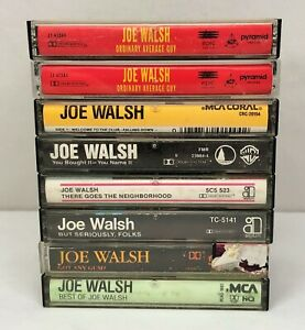 Lot-of-8-JOE-WALSH-Cassette-Tapes-Got-Any-Gum-Best-of-Self-Titled-Ordinary