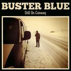 Still on Conway [Slipcase] by Buster Blue (CD)