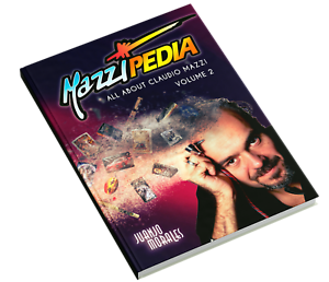 Mazzipedia-Juanjo-Morales-ENGLISH-VOL2-All-About-Claudio-Mazzi-Zippo-Visconti