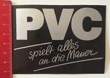 Aufkleber/Sticker: PVC - Spielt Alles An Die Mauer (140316103)