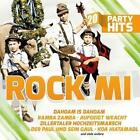 Rock mi - Die größten Volksmusik-Kracher - 20 Party HIts von Various Artists (2013)