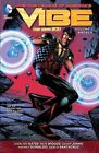 Justice League of Americas: Volume 1 : Vibe by Geoff Johns, Andrew Kriesberg (Paperback, 2014)