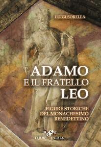 ADAMO-E-IL-FRATELLO-LEO-di-Luigi-Sorella-FUORI-PORTA-BOOK-GUGLIONESI