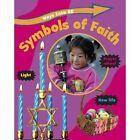 Symbols of Faith by Louise Spilsbury (Paperback, 2014)