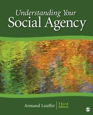 SAGE Human Services Guides: Understanding Your Social Agency by Armand Lauffer (2010, Paperback)