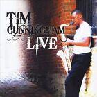 Tim Cunningham Live by Tim Cunningham (CD, Aug-2012, TAWC Records)