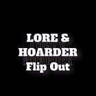loreandhoarderflipout