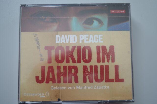 Tokio im Jahr Null: Gekürzte Lesung (6 CDs) von Peace, David | Buch | gebraucht