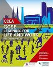 CCEA GCSE Learning for Life and Work Second Edition by Michaella McAllister, David Mcveigh, Joanne McDonnell, Amanda Mcaleer (Paperback, 2017)