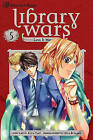 Library Wars: Love & War, Volume 5 by Kiiro Yumi (Paperback / softback, 2011)