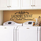 Laundry Today DIY Removable Vinyl Decal Art Mural Home Decor Wall Stickers Decal