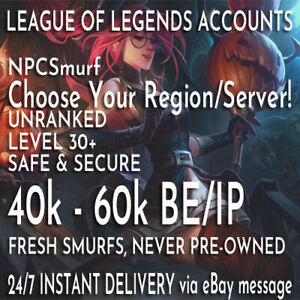 League of Legends LOL Smurf Account 45000+ BE Unranked Lvl
