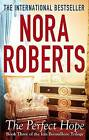 The Perfect Hope by Nora Roberts (Paperback, 2013)