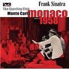 Frank Sinatra - Sporting Club (Monte Carlo, Monaco June 14, 1958/Live Recording, 2012)