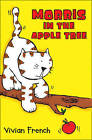Morris in the Apple Tree by Vivian French (Paperback, 2004)