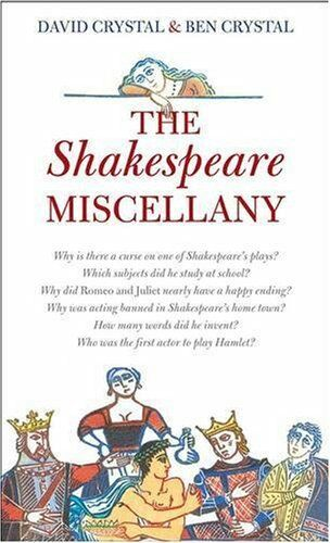 The Shakespeare Miscellany By David Crystal, Ben Crystal. 9780140515558