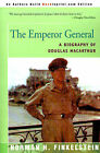 The Emperor General: A Biography of Douglas MacArthur by Norman H Finkelstein (Paperback / softback, 2000)