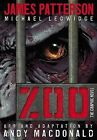Zoo: The Graphic Novel by James Patterson, Michael Ledwidge (Hardback, 2012)