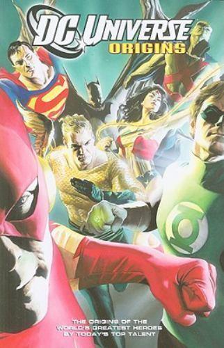 DC Universe - Origins by Mark Waid, Peter Hamboussi, Scott Beatty and Len...