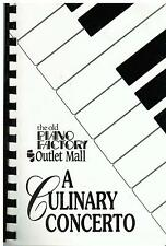 *ST CHARLES IL 1991 *CULINARY CONCERTO COOK BOOK *OLD PIANO FACTORY OUTLET MALL
