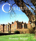 Chequers: The Prime Minister's Country House and Its History by Norma Major (Hardback, 1996)