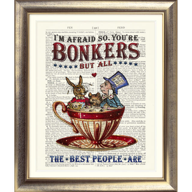 ART PRINT ANTIQUE BOOK PAGE Bonkers ALICE IN WONDERLAND Mad Hatter DICTIONARY
