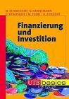 Finanzierung und Investition von Dieter Krimphove, Wilhelm Schmeisser und Horst Zündorf (2012, Taschenbuch)