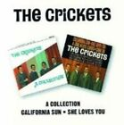 The Crickets a Collection/california Sun-she Loves You 2on1 CD