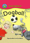 Dogball by Pippa Goodhart (Paperback, 2009)