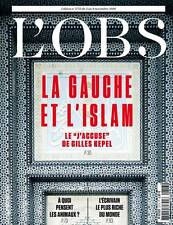 L'OBS N° 2713 du 09.11.2016**La GAUCHE et l'ISLAM=J'ACCUSE de Gilles KEPEL*RICHE