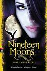 Nineteen Moons von Kami Garcia und Margaret Stohl (2014, Gebundene Ausgabe)
