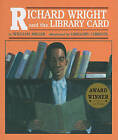 Richard Wright and the Library Card by William Miller (Hardback, 1997)