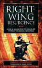 Right Wing Resurgence: How a Domestic Terrorist Threat is Being Ignored by Daryl Johnson (Hardback, 2012)