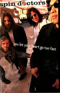 Spin Doctors You Let Your Heart Go Too Fast Cassette Tape Single 90s Pop Rock