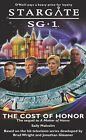 Stargate SG1: The Cost of Honor: book 2 by Sally Malcolm (Paperback, 2005)