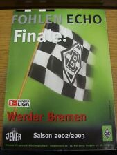 24/05/2003 Borussia Monchengladbach v Werder Bremen  . Thanks for viewing our it